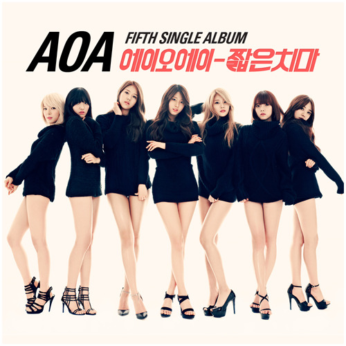 [AOA] AOA 5th SINGLE [짧은 치마]