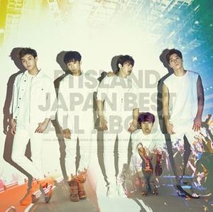 [FTISLAND] FTISLAND JAPAN BEST ALBUM [ALL ABOUT]